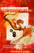 The power of Ch'i :an introduction to Chinese mysticism and philosophy