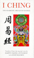 I Ching The Shamanic Oracle Of Change