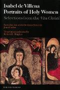 Portraits of Holy Women: Selections from the Vita Christi