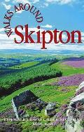 Walks Around Skipton: Ten Walks Under Six Miles