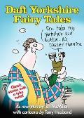 Daft Yorkshire Fairy Tales