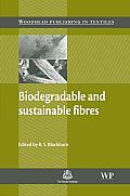 Biodegradable and Sustainable Fibres (Woodhead Publishing Series in Textiles)