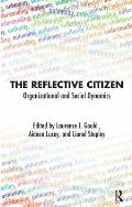 The Reflective Citizen: Organisational and Social Dynamics