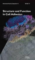 Structure and function in cell adhesion; proceedings