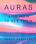 Auras & How To Read Them