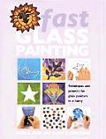 Fast Glass Painting Techniques & Project