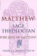 Matthew: Sage Theologian