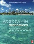 Worldwide Destinations Casebook: the Geography of Travel and Tourism (2ND 09 Edition)