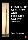 High-Rise Security and Fire Life Safety [With CDROM]
