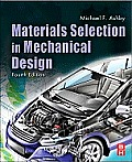 Materials Selection in Mechanical Design (4TH 11 Edition)