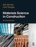 Materials Science in Construction: An Introduction