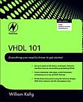 VHDL 101 Everything You Need to Know to Get Ahead
