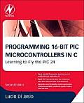 Programming 16-bit Pic Microcontrollers (2ND 11 Edition)