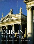 Dublin the Fair City