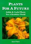 Plants For A Future Edible & Useful Plan