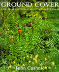 Ground cover: (a thousand beautiful plants for difficult places ) Cover