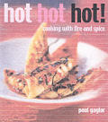 Hot Hot Hot Cooking with Fire & Spice