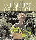 Thrifty Gardener How To Create A Stylish