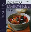 Healthy Dairy-free Eating: in Association With Allergy Uk