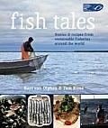 Fish Tales Stories & Recipes From Sustai