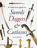 Collectors Guide To Swords Daggers & Cutlasses