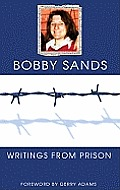 Bobby Sands: Writings from Prison