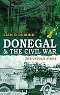 Donegal & the Civil War: The Untold Story