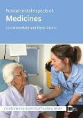 Fundamental Aspects of Medicines