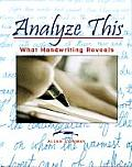 Analyze This: What Handwriting Reveals