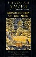 Monocultures of the Mind Perspectives on Biodiversity & Biotechnology