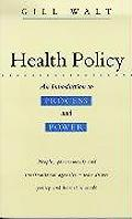 Health Policy An Introduction to Process & Power