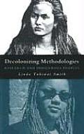 Decolonizing Methodologies Research & Indigenous Peoples