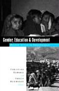 Gender, Education and Development: Beyond Access to Empowerment Cover