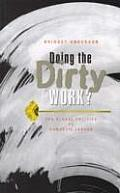 Doing the Dirty Work The Global Politics of Domestic Labour