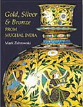 Gold Silver & Bronze From Mughal India