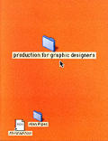 Production For Graphic Designers 3rd Edition