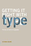 Getting It Right with Type The DOS & Donts of Typography