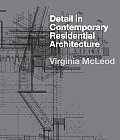 Detail in Contemporary Residential Architecture Includes DVD