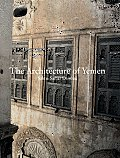 The Architecture of Yemen: From Yafi to Hadramut