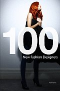 100 New Fashion Designers