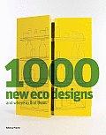 1000 New Eco Designs & Where to...