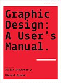 Graphic Design: A User's Manual Cover