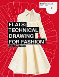 Flats : Technical Drawing for Fashion - With CD (10 Edition)