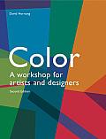 Color 2nd Edition A Workshop for Artists & Designers