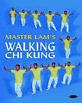 Master Lams Walking Chi Kung