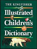 Kingfisher Illustrated Child Dictionary Revised 94