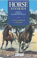 Horse Stories A Thoroughbred Collection