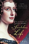 Scandalous Life The Biography of Jane Digby