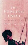 Healing Land a Kalahari Journey