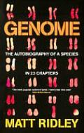 Genome The Autobiography Of A Species In